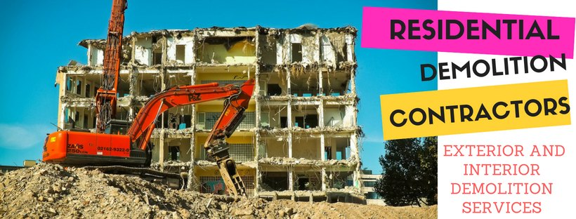 Best Residential Demolition Contractors