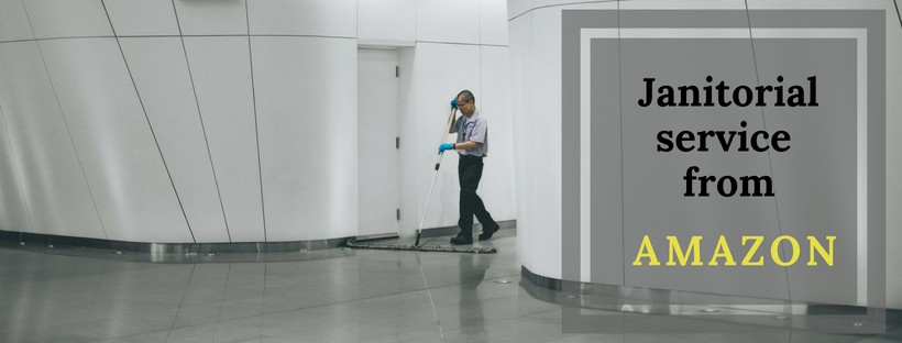 Amazon janitorial service for your business