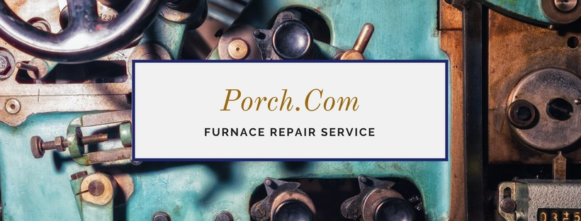Porch furnace repair service company